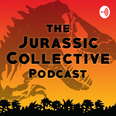 The Jurassic Collective Podcast