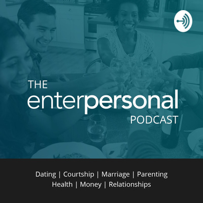 The Enterpersonal Podcast