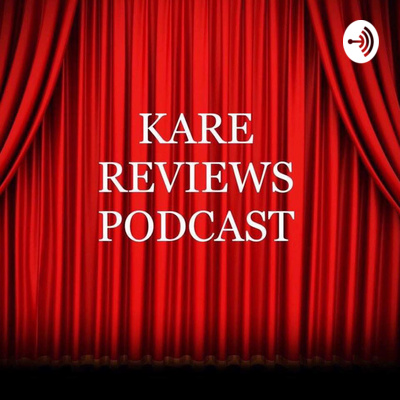 Kare Reviews Podcast