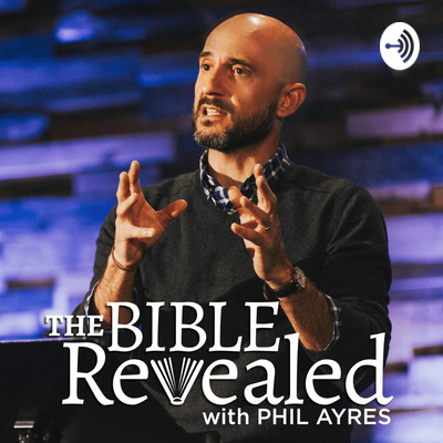 The Bible Revealed Podcast