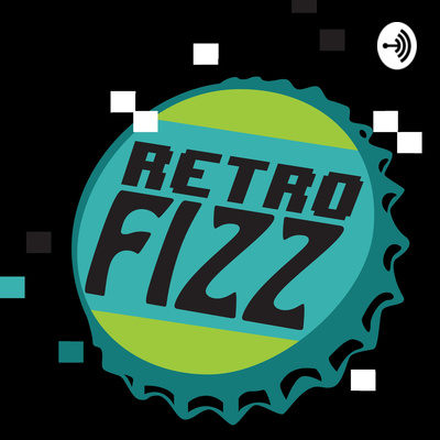 RetroFizz Podcast
