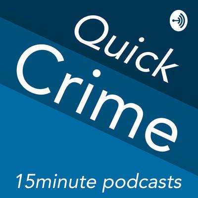 Quick Crime