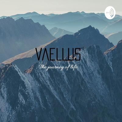 Vaellus - The Journey of Life