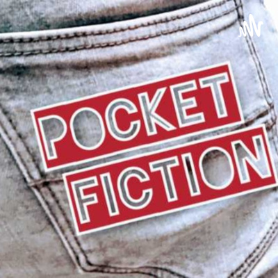 Pocket Fiction Podcast
