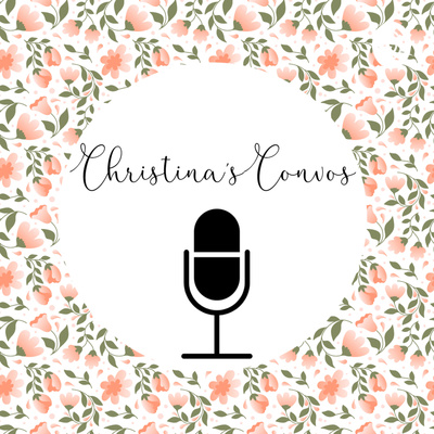 Christina's Convos