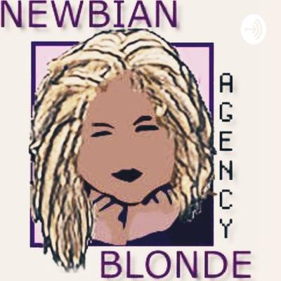 NEWBIAN Blonde + 1 Dialog