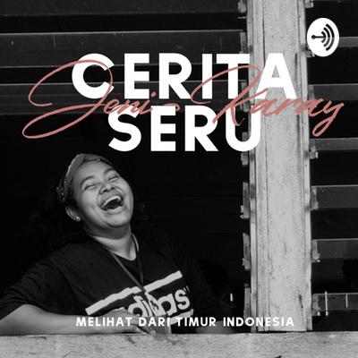 Cerita Seru Jeni Karay