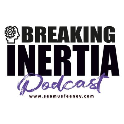 Breaking Inertia