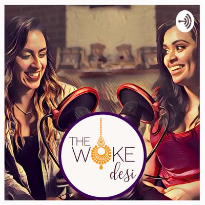 The Woke Desi