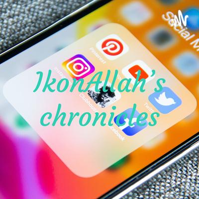 IkonAllah's chronicles