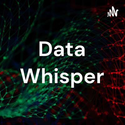 Data Whisper