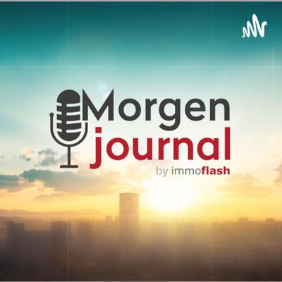 Immoflash Morgenjournal