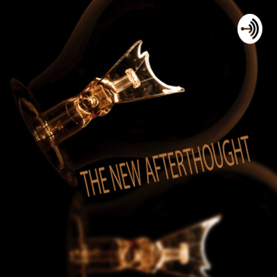 THE NEW AFTERTHOUGHT