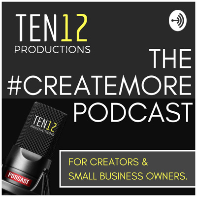 THE #CREATEMORE PODCAST