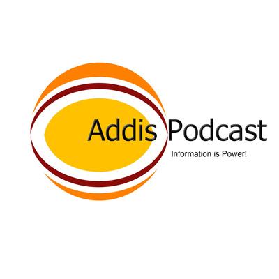 Addis Podcast