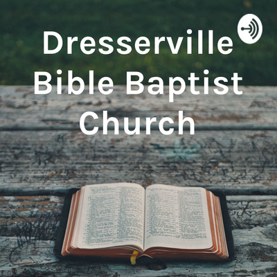 Dresserville Bible Baptist Church