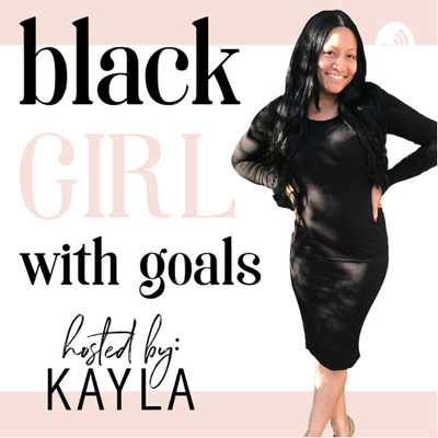 Black Girl With Goals