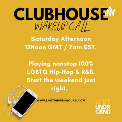 "LGBT UNDERGRND: ""Wake Up Call"""