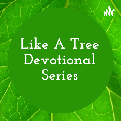 Like A Tree Devotional Series