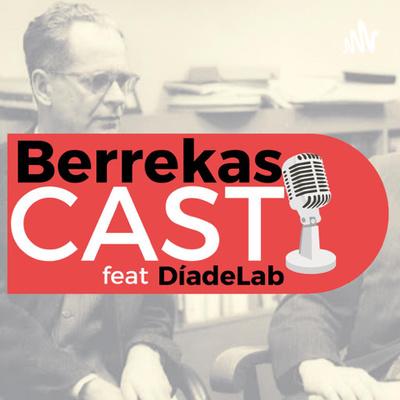 BerrekasCAST feat DíadeLab