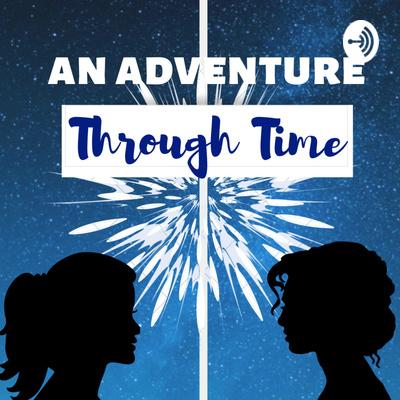 An Adventure Through Time