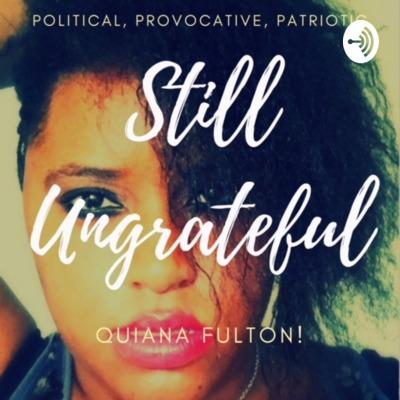Still Ungrateful