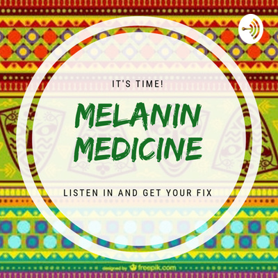 Melanin Medicine