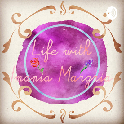 Life with Imania Margria