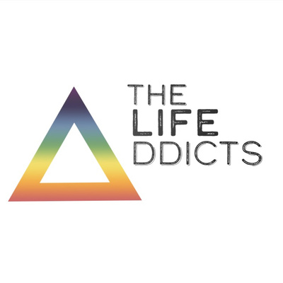 The Life Addicts' Podcast