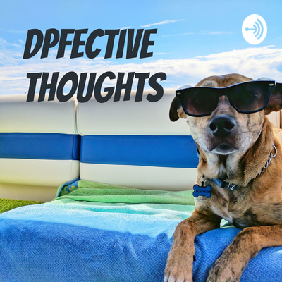 DPfective Thoughts