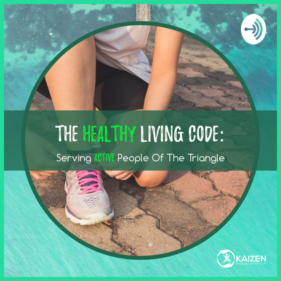 The Healthy Living Code: Serving Active People of The Triangle