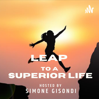 Leap to a Superior Life