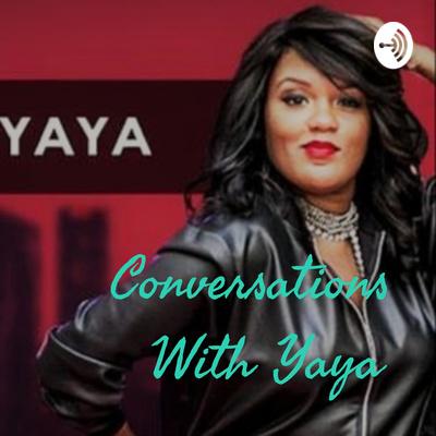 Conversations With Yaya