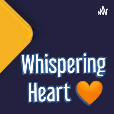 Whispering Heart 🧡