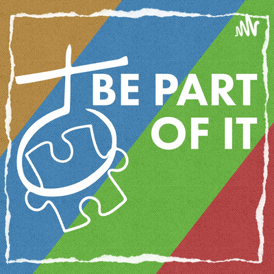 BE PART OF IT