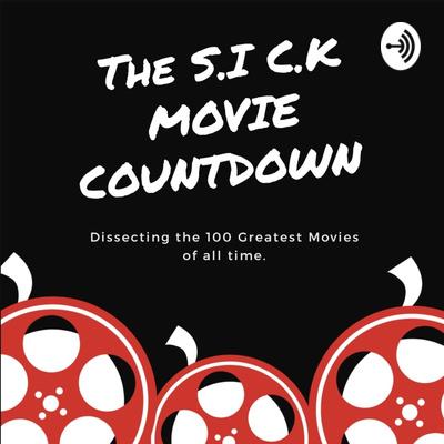 The S.I C.K Movie Countdown