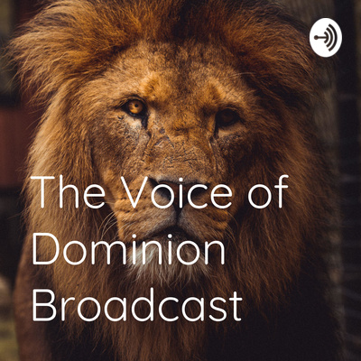 The Voice of Dominion Broadcast