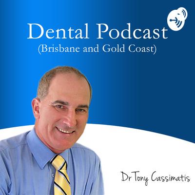 Dental Podcast (Brisbane and Gold Coast)