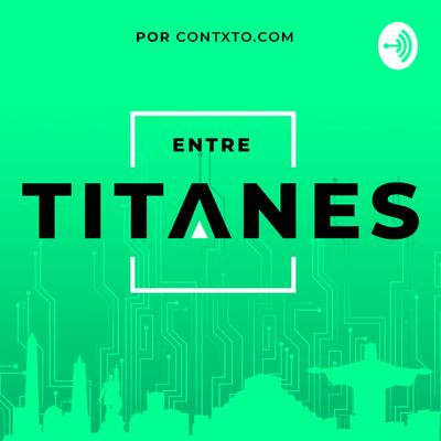 Entre Titanes