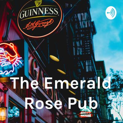 The Emerald Rose Pub