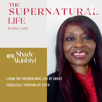 The Supernatural Life Podcast