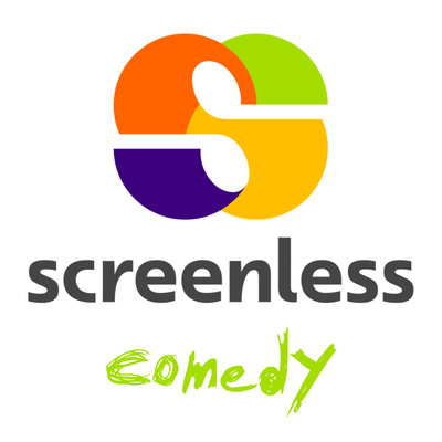 screenless Comedy