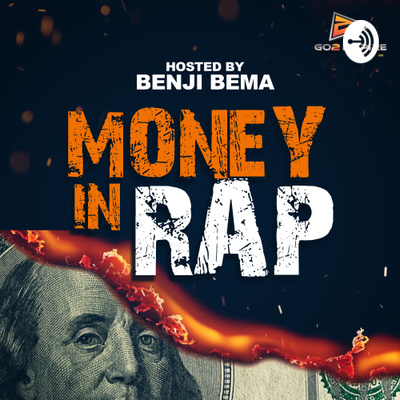 Money In Rap Podcast