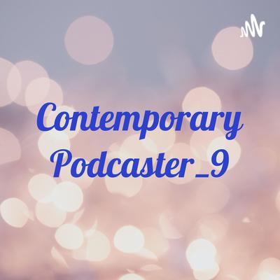 Contemporary Podcaster_9