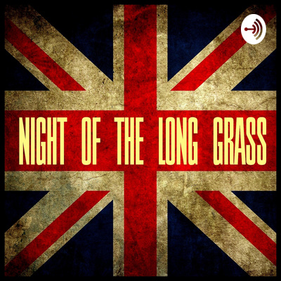 NIGHT OF THE LONG GRASS