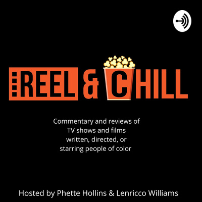 Reel and Chill