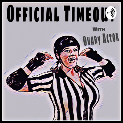 ROLLER DERBY Official Timeout