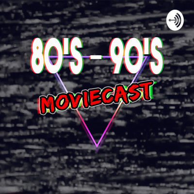 80s-90s Moviecast