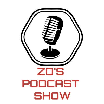 Zo's Podcast Show