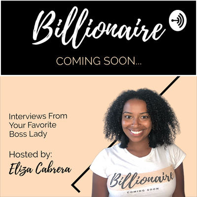 Billionaire Coming Soon Podcast